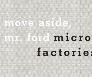 boek-micro-factories-move-aside-mr-ford